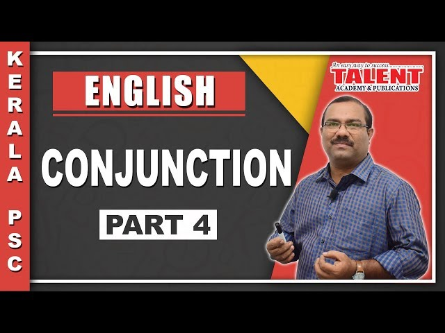 Kerala PSC English Grammar - Conjunction - PART 4 - Talent Academy