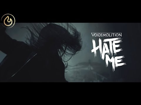 Voidemolition - Hate Me (Official Video)