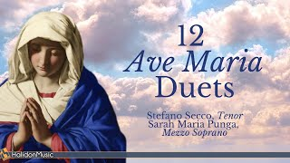 Ave Maria - 12 Duets (Schubert, Bach-Gounod, Caccini...) | Sacred Christmas Music