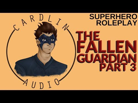 ASMR Roleplay: The Hurt Guardian [Part 3 of The Guardian series] [Superhero roleplay]