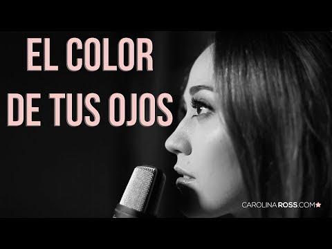 El color de tus ojos - Banda MS (Carolina Ross cover)