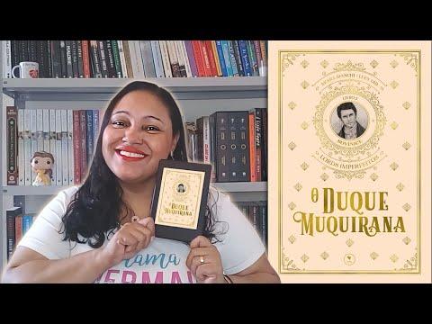 O DUQUE MUQUIRANA, de  Lucy Dib e Moira Bianch   Adoro um Livro