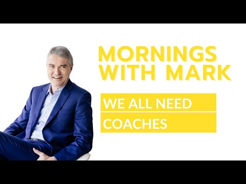 We All Need Coaches