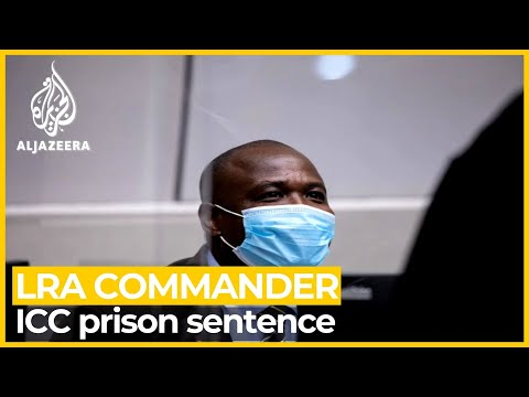 LRA commander Dominic Ongwen sentenced to 25 years in prison
