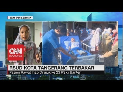RSUD Kota Tangerang Terbakar, Pasien Dirujuk ke 23 RS di Banten