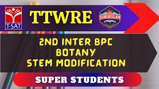 TTWREIS || 2nd Inter BPC : Botany - Stem modification|| 26.02.2021
