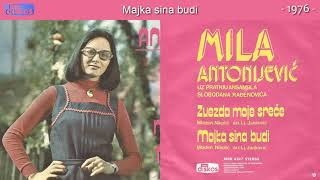 Mila Antonijevic - Majka sina budi - (Audio 1976)