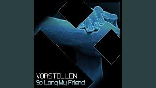 So Long My Friend (Original Mix)