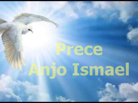 Prece Anjo Ismael