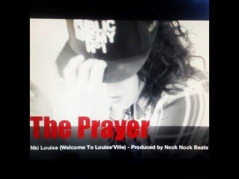 "Nki Louise ""The Prayer"" Produced by NockNock Beats"