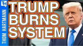 Trump Sets To Burn America Down To Win 2020