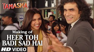Heer Toh Badi Sad Hai - Backstage Video - Tamasha
