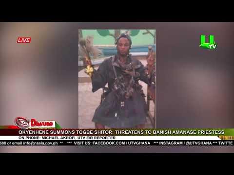Okyenhene summons Togbe Shitor; threatens to banish Amanase priestess
