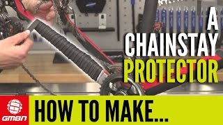 How To Make A Chainstay Protector   Mountain Bike Maintenance