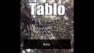 [SUB ESP] Tablo (타블로) - Home (집) ft. Lee Sora (이 소라).