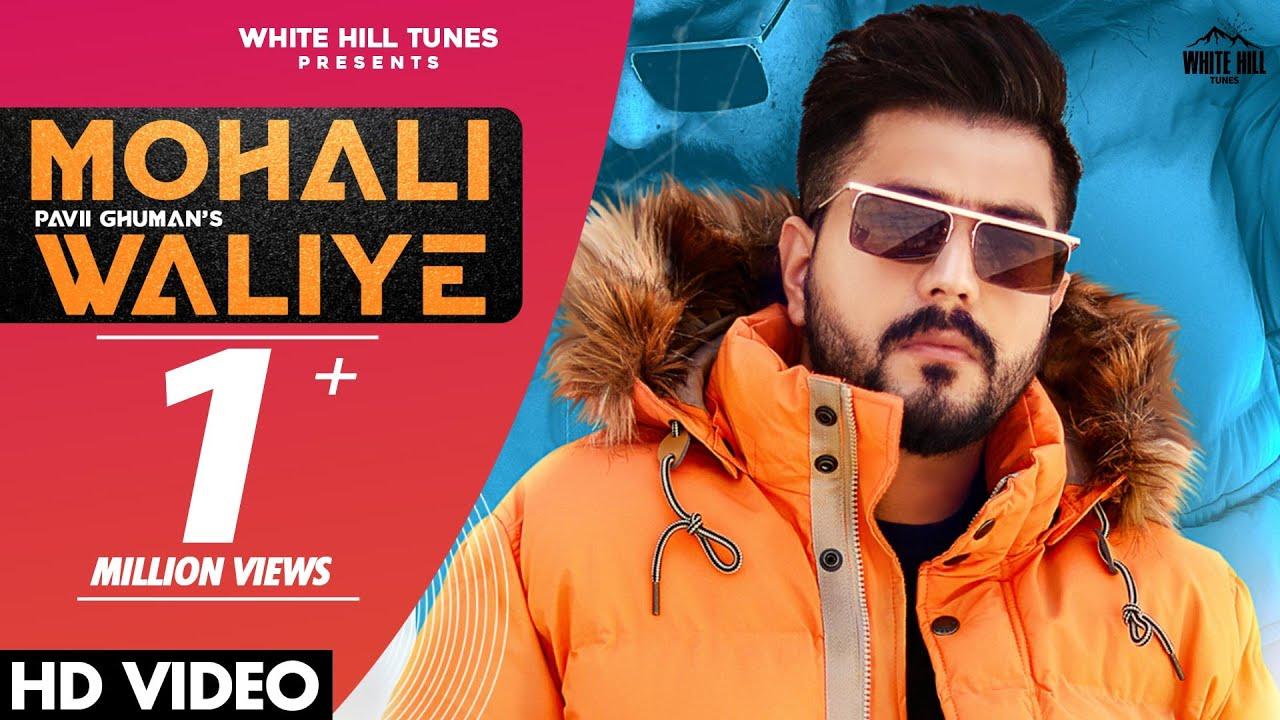 Mohali Waliye  Pavii Ghuman   New Punjabi Song 2021   Pavii Ghuman Lyrics
