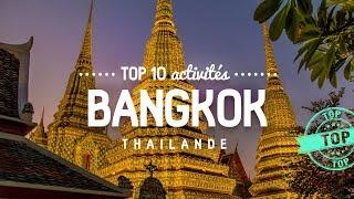 Que faire à BANGKOK 🔎 TOP 10 des activités   Voyage en Thailande