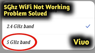 Fix Vivo 5Ghz WiFi Not Working Problem Solved