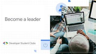 Become A Developer Student Club Lead