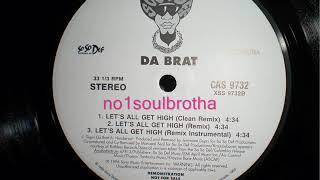 "Da Brat ft. Krayzie Bone ""Let's All Get High"" (So So Def Remix) (90's R&B)"