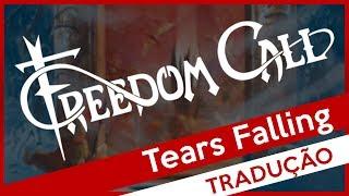 Freedom Call - Tears Falling (Legendado)