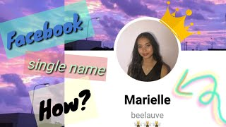 HOW TO SET ONE SINGLE NAME ON FACEBOOK | 2020- 2021 ANDROID [ Tutorial ]