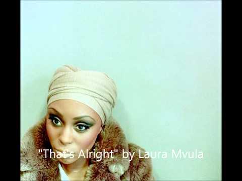 Laura Mvula_Thats Alright