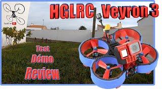 HGLRC VEYRON 3 - Review Test Démo - Cinewhoop léger et efficace