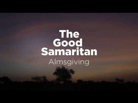 The Good Samaritan: Almsgiving