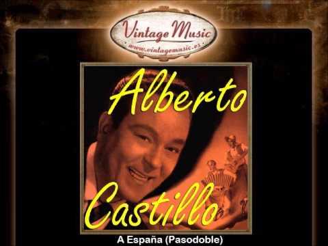Alberto Castillo -- A España Pasodoble