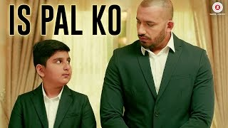 Is Pal Ko - Official Music Video | Ali Quli Mirza   - YouTube