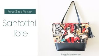 Santorini Tote Sewing Pattern Walk-through  Purse Size Version