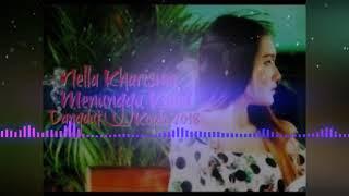 Gambar cover Nella Kharisma   Menunggu Kamu  Dangdut Koplo 2018