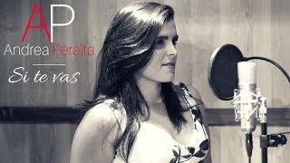 Si Te Vas - Carlos Rivera - Andrea Peralta Cover
