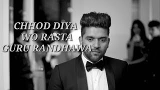 Chhod Diya Wo Rasta song|(Guru Randhawa version)|Bazaar movie|Arijit Singh|Kanika kapoor|
