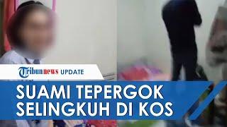 Video Detik-detik Istri Sah Pergoki Selingkuh di Kos, Suami Pura-pura Salat dan si Wanita Rebahan