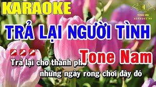 karaoke-tra-lai-nguoi-tinh-tone-nam-nhac-song-trong-hieu