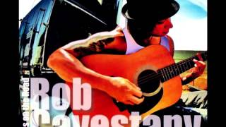 Rob Cavestany - Slip Away