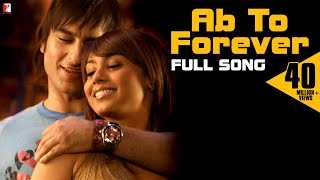 Ab To Forever | Full Song | Ta Ra Rum Pum | Saif Ali Khan