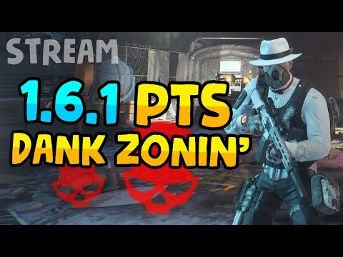 1.6.1 PTS DANK ZONING - The Division 1.6.1 PTS Live Stream