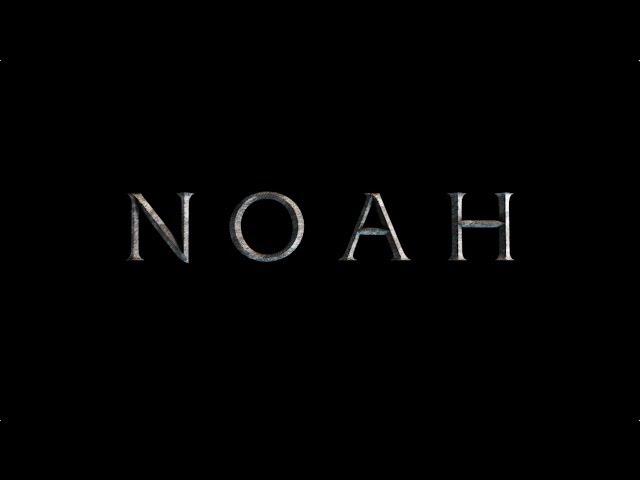 Noah Official Big Game Spot International English