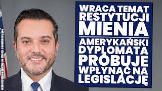 USZ: PILNE LIST !! Dyplomata Bidena chce ingerować w polskie ustawy! Wraca temat restytucji mienia! Analiza Ustawy