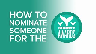 How to nominate someone for a Shorty Award