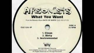 arsonists - what you want (instrumental)