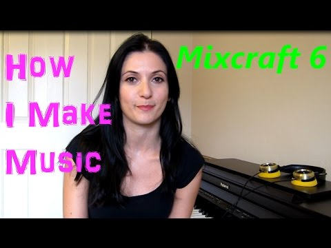 How I make music in Mixcraft