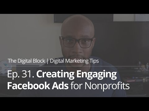 Creating Engaging Facebook Ads for Nonprofit | Ep.31