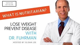 Episode 27 - Watch Me Eat To Live - Dr Fuhrman - Founder And Author Of Eat To Live.