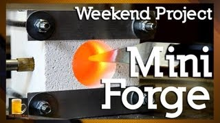 How to make a homemade Mini Forge