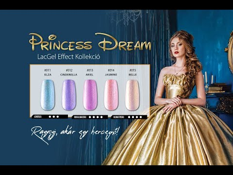 LacGel Effect Princess Dream Gél Lakk Szett