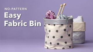 Easy Fabric Basket Tutorial | 1-Hour Weekend Sewing Projects